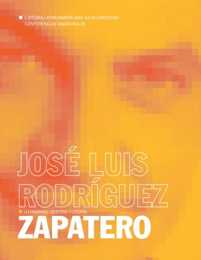 Una reflexión de José Luis Rodríguez Zapatero hacia el siglo XXI