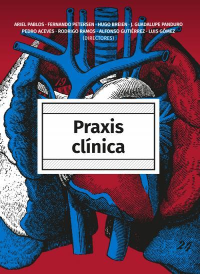 Praxis clínica: más de 30 años de camino, de un manual de bolsillo a un gran libro vigente
