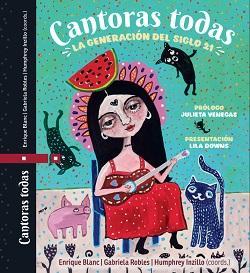 La voz femenina latinoamericana retratada en Cantoras todas, la generación del siglo 21
