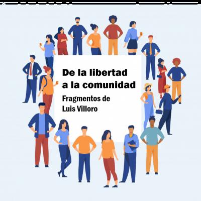 Una sociedad nueva en palabras de Luis Villoro
