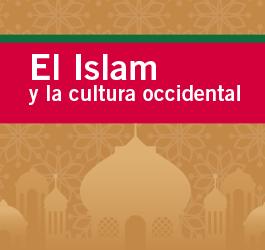 Encuentro de culturas entre el Islam y occidente