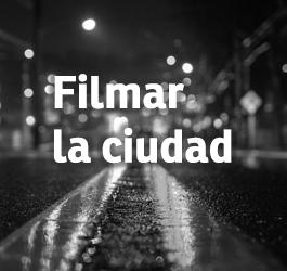 La relación inseparable y bidireccional entre el cine y la urbe