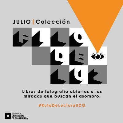 Julio: la fotografía como un pequeño fragmento del mundo